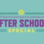 School Of Visual Arts: After School Special