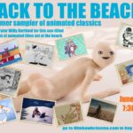 Back to the Beach Summer Sampler of Animated Shorts!